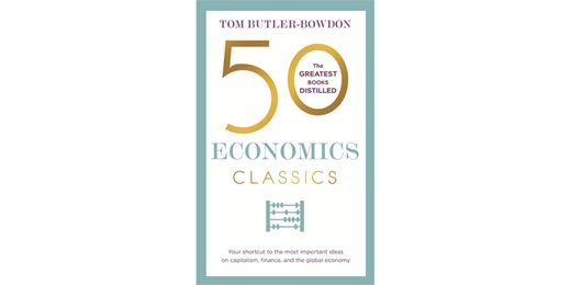 50 Economic Classics: Lords of Finance by Liaquat Ahamed